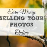 Earn Money by Selling Photos